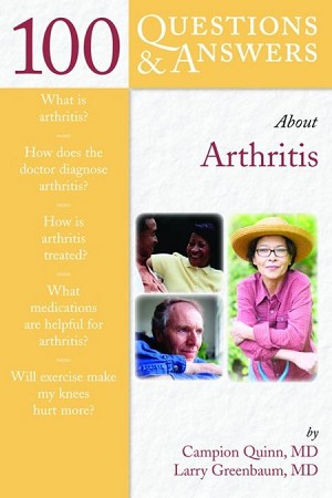 100 Questions & Answers About Arthritis